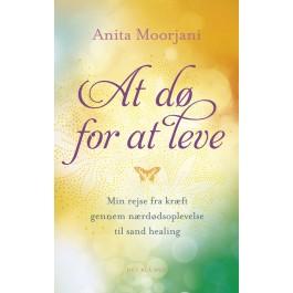 At dø for at leve – Anita Moorjani