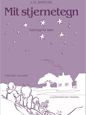 Mit Stjernetegn / Liz Greene (E-bog)
